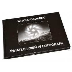 Książka Światło i Cień w Fotografii - Witold Dederko fotografia